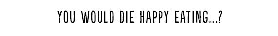 Die Happy