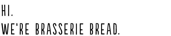 brasserie bread